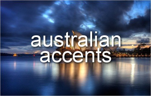 Why I love the Australian accent
